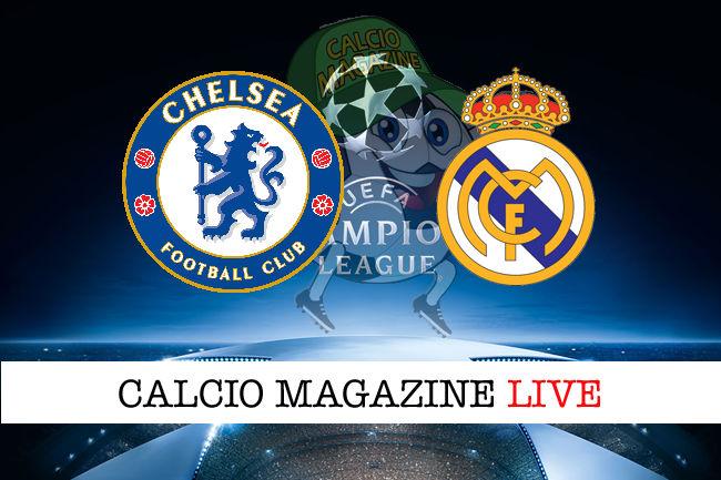 Chelsea - Real Madrid cronaca diretta live risultato in tempo reale