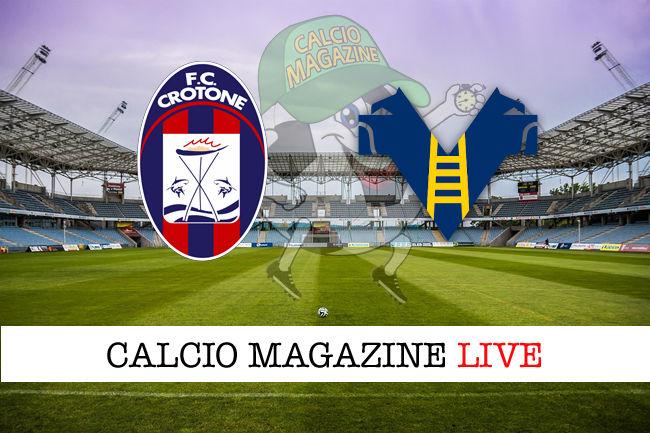 Crotone Hellas Verona cronaca diretta live risultato in tempo reale
