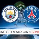 Manchester City - PSG cronaca diretta live risultato in tempo reale