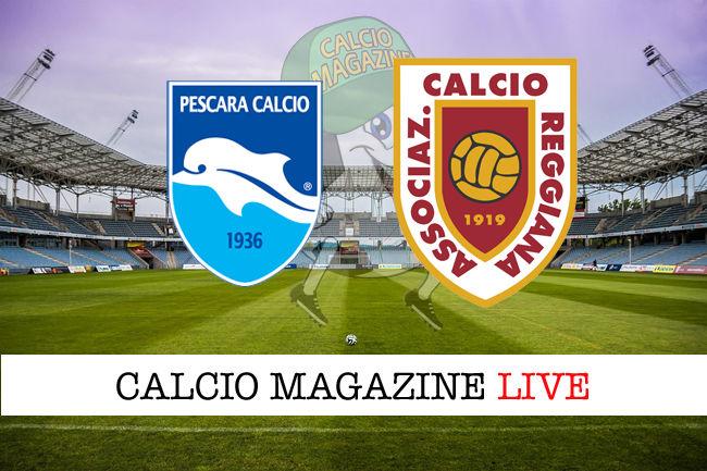 Pescara - Reggiana cronaca diretta live risultato in tempo reale