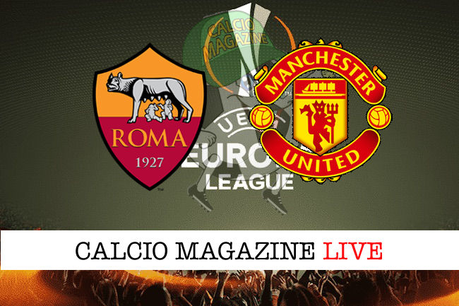 Roma - Manchester United cronaca diretta live risultato in tempo reale