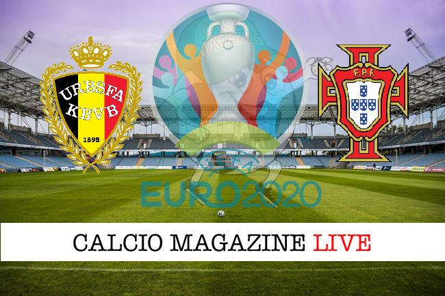 Belgio Portogallo Euro 2020 cronaca diretta live risultato in tempo reale