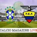 Brasile Ecuador cronaca diretta live risultato in tempo reale