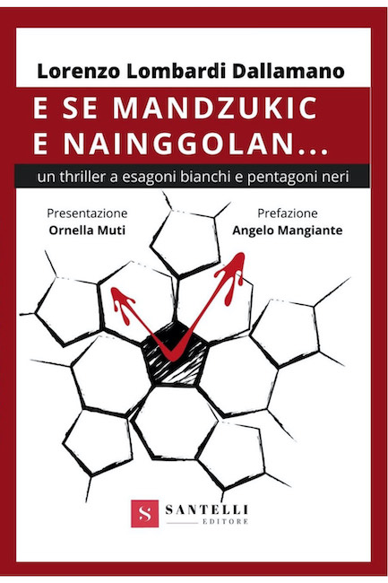 libro E se Mandzukic e Nainggolan
