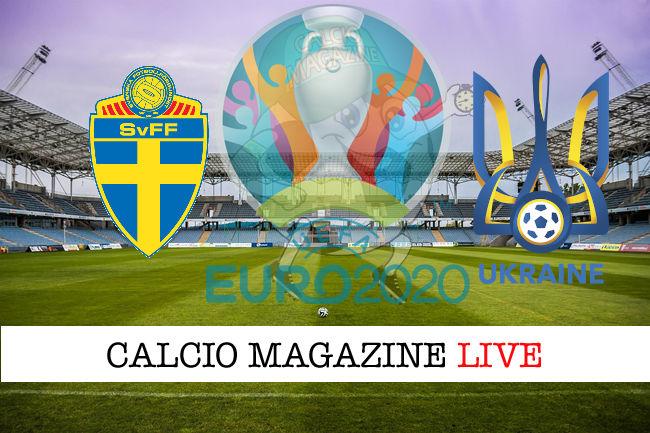 Svezia Ucraina Euro 2020 cronaca diretta live risultato in tempo reale