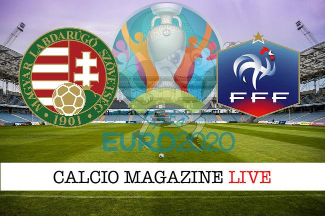 Ungheria Francia Euro 2020 cronaca diretta live risultato in tempo reale