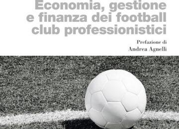 economia gestione finanza football club professionistici