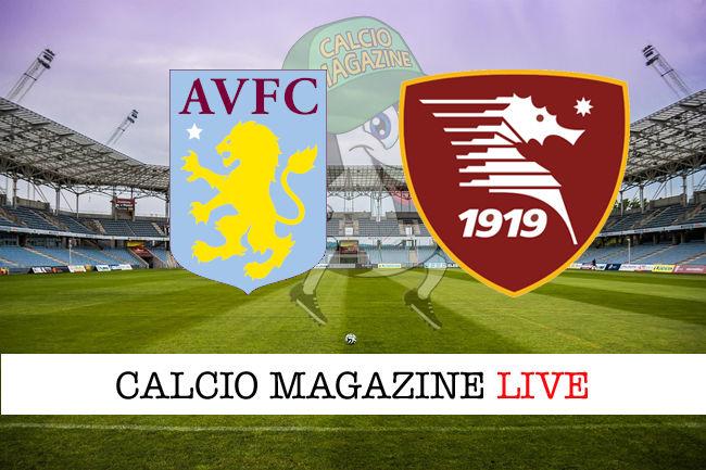 Aston Villa Salernitana cronaca diretta live risultato in tempo reale