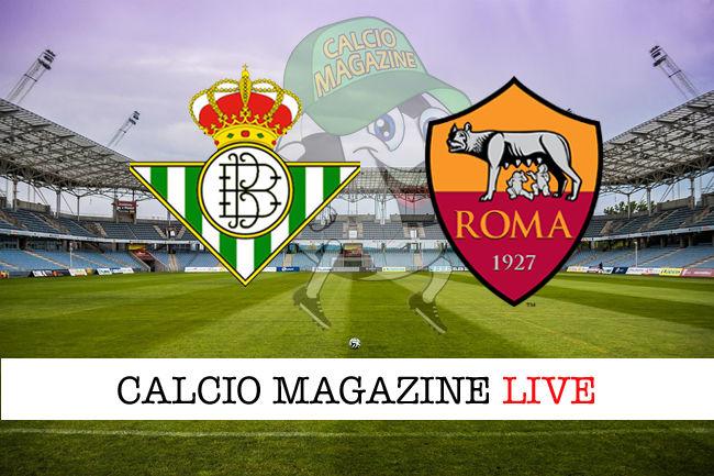 Betis Roma cronaca diretta live risultato in tempo reale