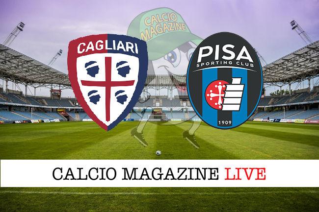 Cagliari Pisa cronaca diretta live risultato in tempo reale