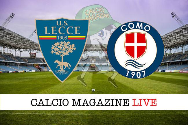 Lecce Como cronaca diretta live risultato in tempo reale