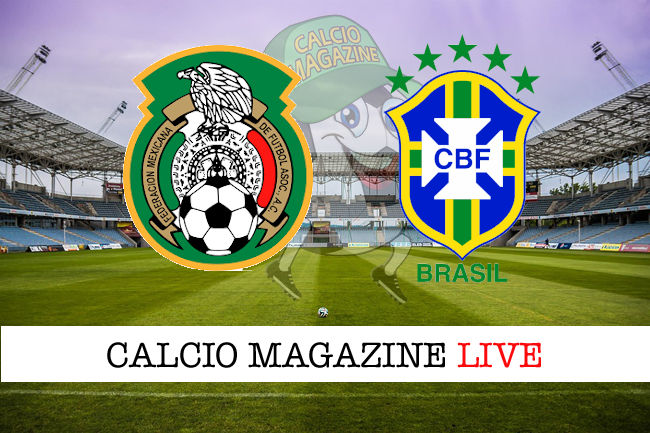 Messico Brasile cronaca diretta live risultato in tempo reale