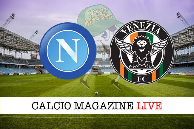 Napoli Venezia cronaca diretta live risultato in tempo