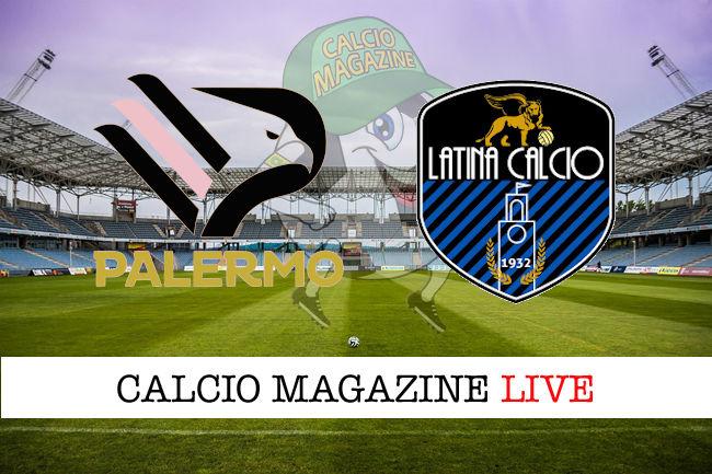 Palermo Latina cronaca diretta live risultato in tempo reale