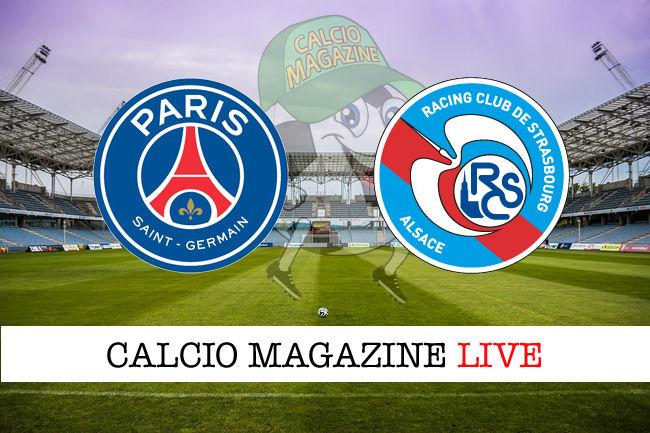 PSG Strasburgo cronaca diretta live risultato in tempo reale