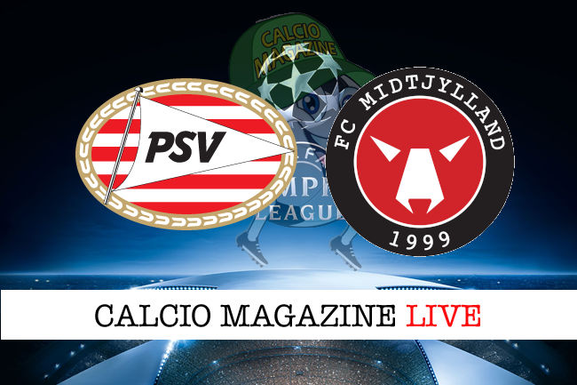 PSV Midtjylland cronaca diretta live risultato in tempo reale