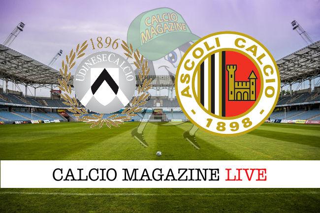 Udinese Ascoli cronaca diretta live risultato in tempo reale