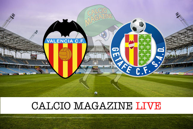 Valencia Getafe cronaca diretta live risultato in tempo reale