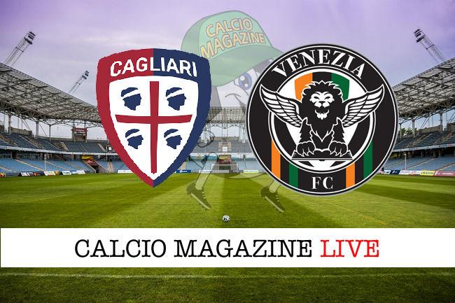Cagliari Venezia cronaca diretta live risultato in tempo reale