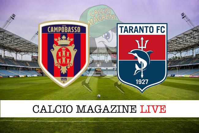 Campobasso Taranto cronaca diretta live risultato in tempo reale