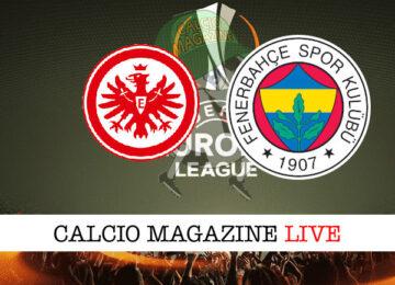 Eintracht Francoforte Fenerbahce cronaca diretta live risultato in tempo reale