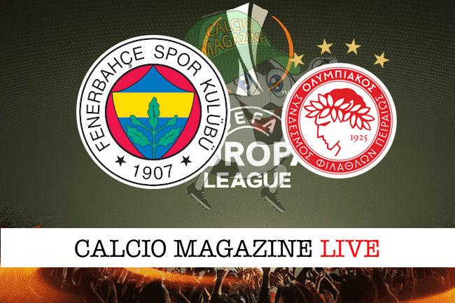Fenerbahce Olympiacos cronaca diretta live risultato in tempo reale