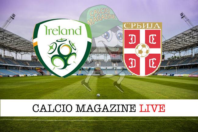 Irlanda Serbia cronaca diretta live risultato in tempo reale