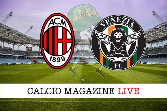 Milan Venezia cronaca diretta live risultato in tempo reale