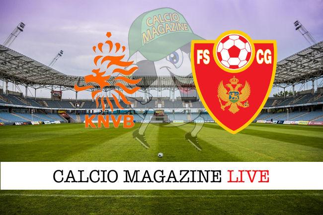 Olanda Montenegro cronaca diretta live risultato in tempo reale