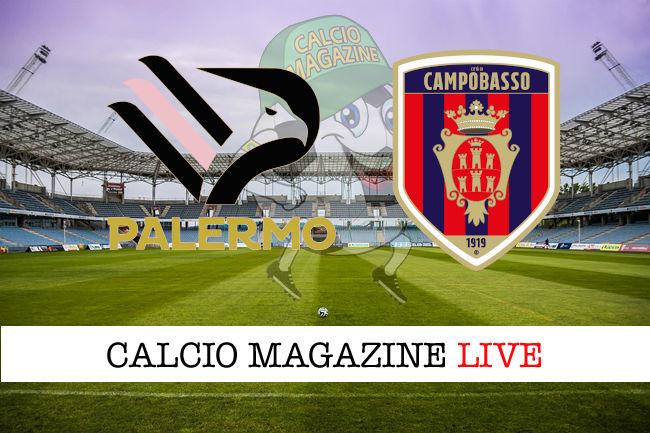 Palermo Campobasso cronaca diretta live risultato in tempo reale