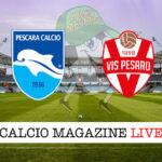 Pescara Vis Pesaro cronaca diretta live risultato in tempo reale