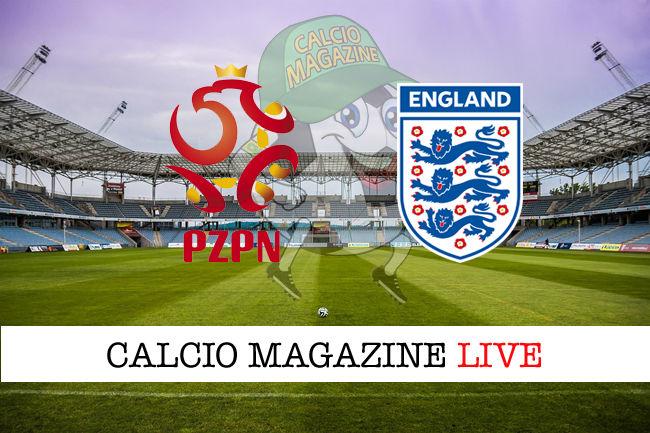 Polonia Inghilterra cronaca diretta live risultato in tempo reale