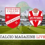 Teramo Vis Pesaro cronaca diretta live risultato in tempo reale