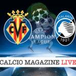Villareal Atalanta cronaca diretta live risultato in tempo reale