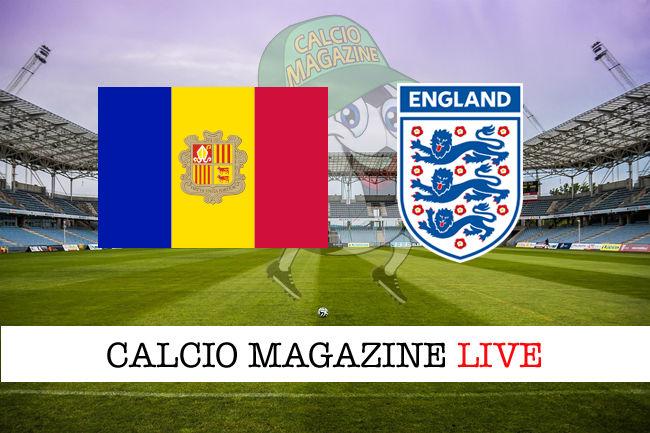 Andorra Inghilterra cronaca diretta live risultato in tempo reale