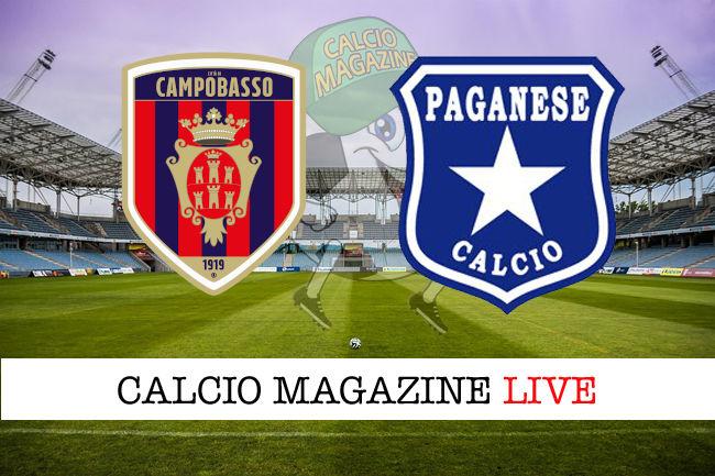 Campobasso Paganese cronaca diretta live risultato in tempo reale