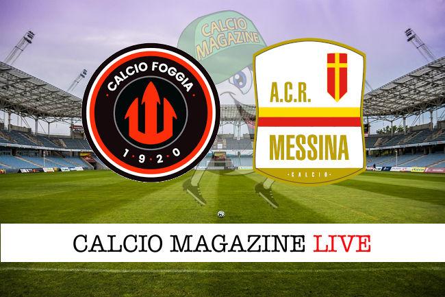 Foggia Messina cronaca diretta live risultato in tempo reale