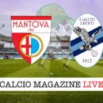 Mantova Lecco cronaca diretta live risultato in tempo reale