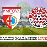 Mantova Sudtirol cronaca diretta live risultato in tempo reale