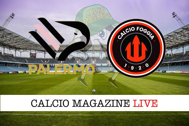 Palermo Foggia cronaca diretta live risultato in tempo reale