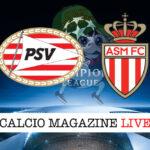 PSV Eindhoven Monaco cronaca diretta live risultato in tempo reale