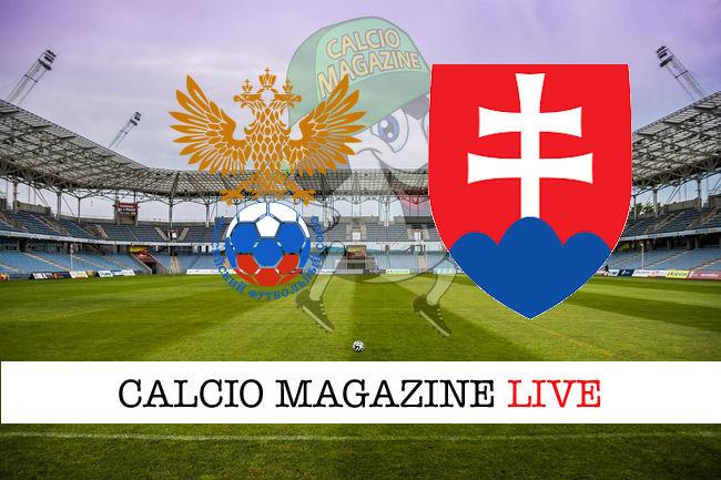 Russia Slovacchia cronaca diretta live risultato in tempo reale