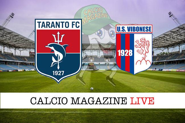 Taranto Vibonese cronaca diretta live risultato in tempo reale