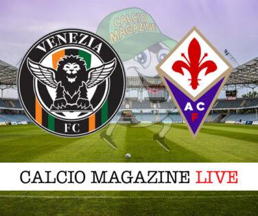 Venezia Fiorentina cronaca diretta live risultato in tempo reale
