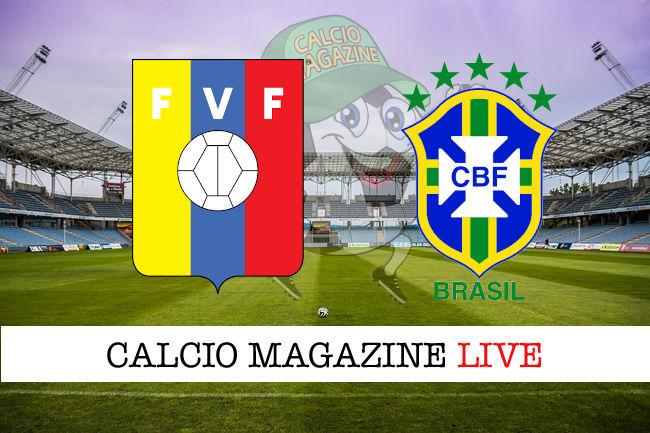 Venezuela Brasile cronaca diretta live risultato in tempo reale